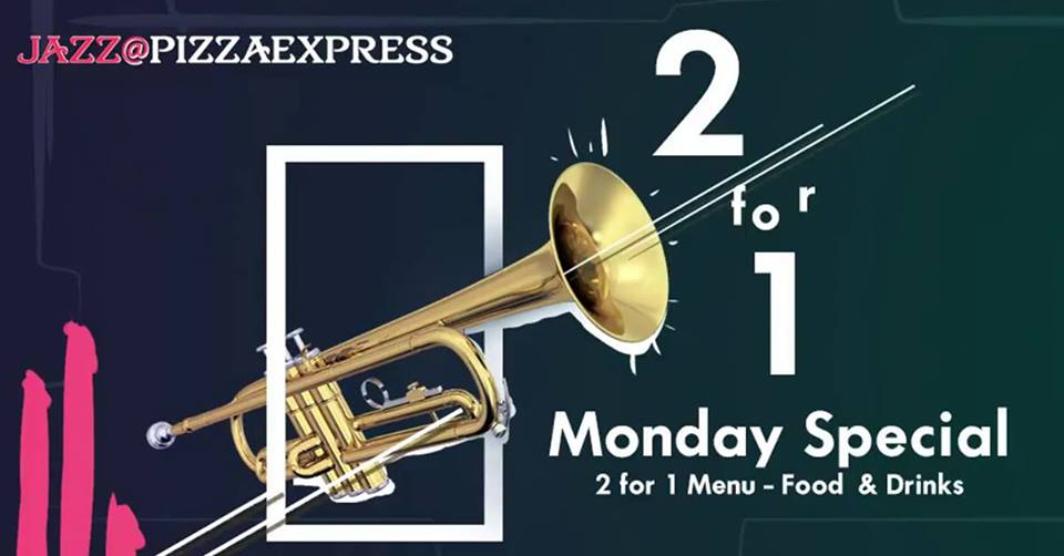 Jazz At Pizzaexpress Two For One Mondays Promo Promolover