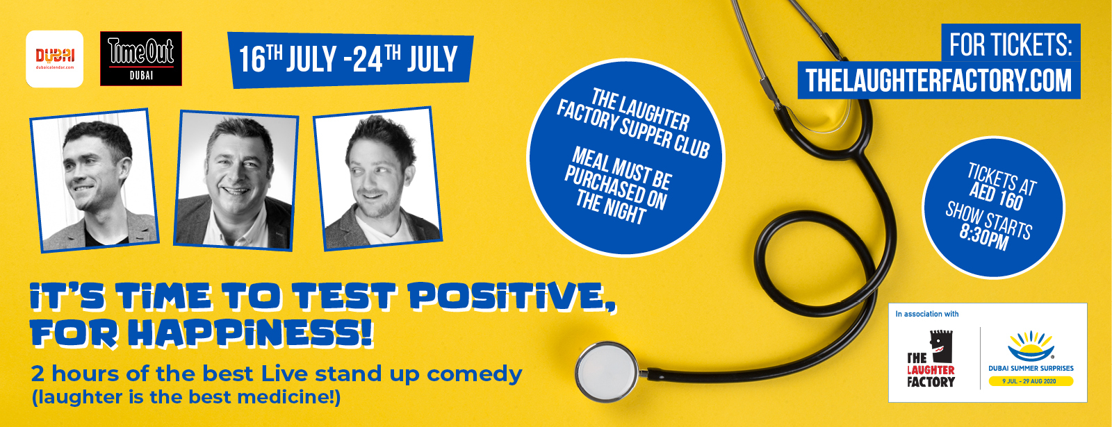 The Laughter Factory Supper Club 'It's Time to Test Positive, for Happiness' Tour July 2020