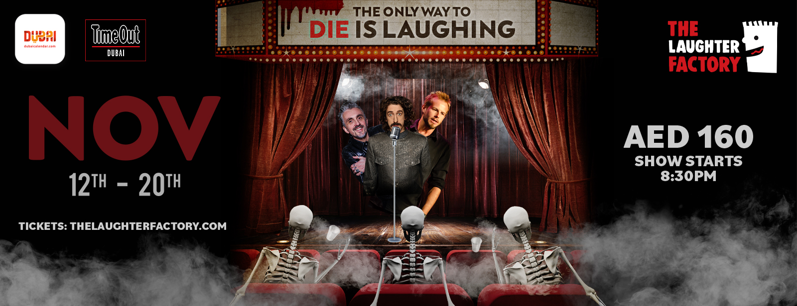 The Laughter Factory's 'The Only Way to Die, Is Laughing!' Tour Nov 2020