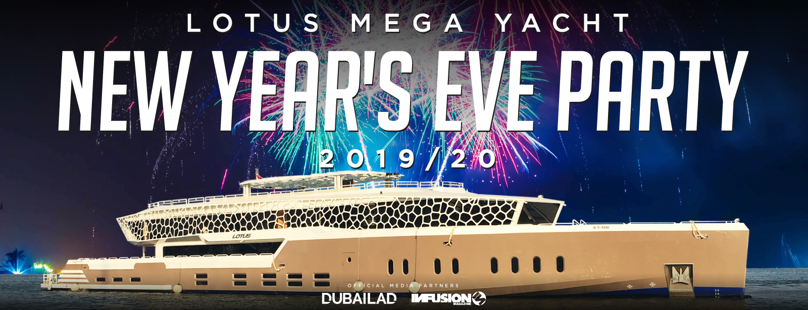 The Lotus Mega Yacht New Year's Eve 2020