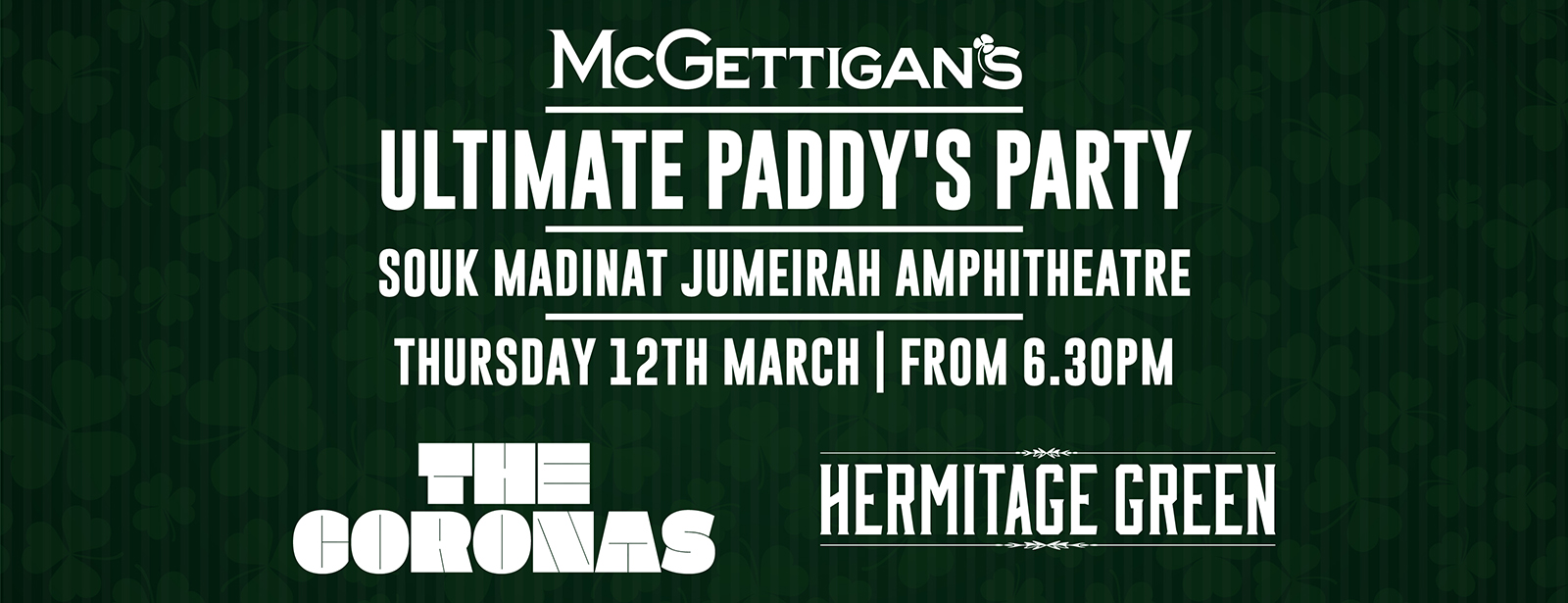 McGettigan's The Ultimate Paddy's Party 2020 w/ The Coronas and Hermitage Green