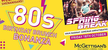 McGettigan's Souk Madinat Jumeirah Back To The 80s 6 Hour Mega Brunch