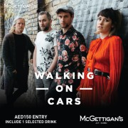 McGettigan's presents Walking on Cars Live in Dubai 2019 - CHANGE OF VENUE