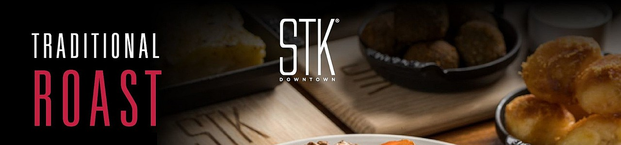 STK Downtown Traditional Roast Dinner