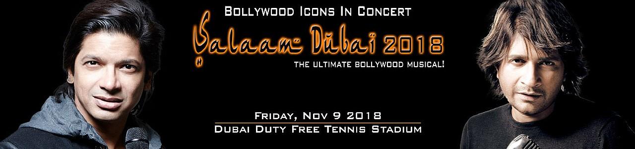 Salaam Dubai 2018 - Shaan & KK Live in Concert