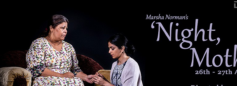 Orb Theatricals presents'Night, Mother