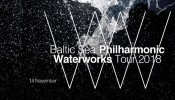 Baltic Sea Philharmonic Waterworks Tour 2018