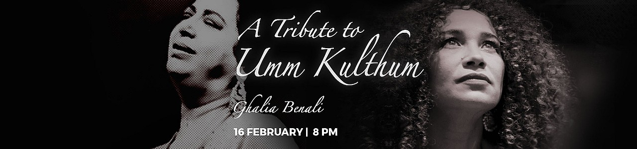 A Tribute to Umm Kulthum by Ghalia Benali