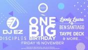 Zero Gravity One Big Birthday with DJ EZ, Disciples, Lovely Laura & more