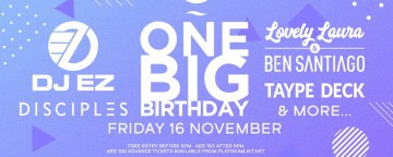 Zero Gravity One Big Birthday with DJ EZ, Disciples, Lovely Laura & more