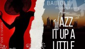 Babiole: Jazz It Up A Little