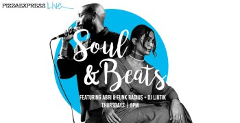 PizzaExpress Live: Soul & Beats