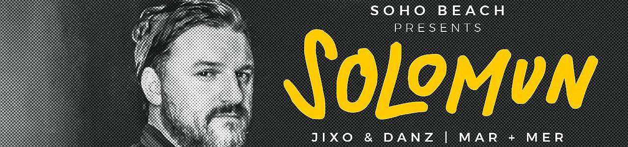 Solomun at Soho Beach