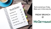 McGettigan's JLT Five Hour Friday Brunch