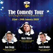 Big Fish Comedy w/ Mick Miller, Jon Clegg & Noel Brodie - Jan 2020