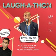 Laugh-A-Thon IF YOU SAY SO... ft. Adnan Nalwala