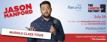 The Laughter Factory Presents Jason Manford 'Muddle Class Tour' Live in Abu Dhabi 2019