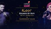 Colors Live Presents Noor Sounds of Sufi w/ Javed Ali & Harshdeep Kaur