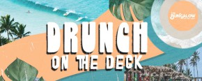 The Bungalow Drunch on the Deck