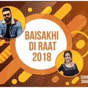 Baisakhi Di Raat 2018