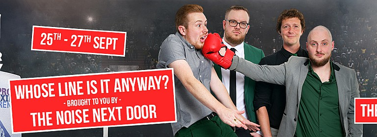 'Whose Line is it Anyway?'brought to you byThe Noise Next Door Live in Dubai 2019