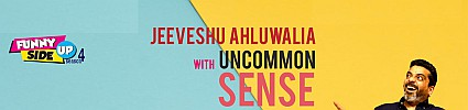 Funny Side-Up Season 4: Jeeveshu Ahluwalia with Uncommon Sense
