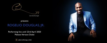 Rogelio Douglas Jr. Live in Dubai 2020 - POSTPONED