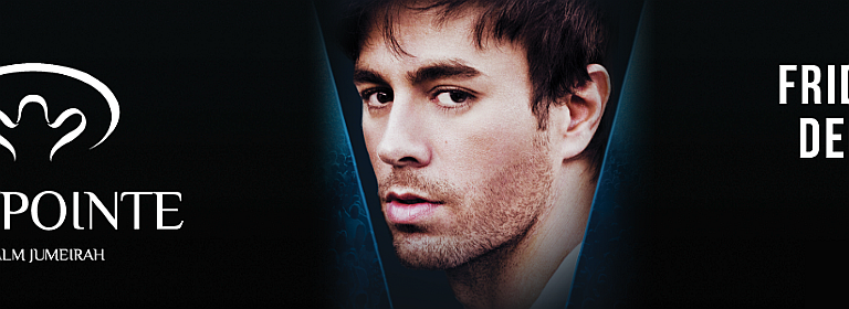 The Pointe presents Enrique Iglesias Live in Dubai SOLD OUT