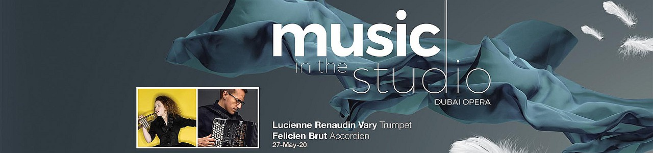Music in the Studio 2020: Lucienne Renaudin Vary & Félicien Brut - CANCELLED