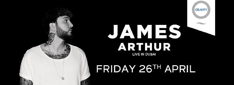 Zero Gravity presents James Arthur Live in Dubai