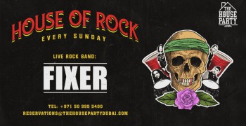 The House Party Bar House of Rock Sundays w/ FIXER