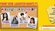 Front Row Laughter Nights ft Queens of Comedy