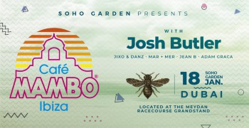 Soho Garden presents Cafe Mambo with Josh Butler