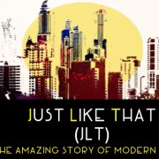 Just Like That (JLT)