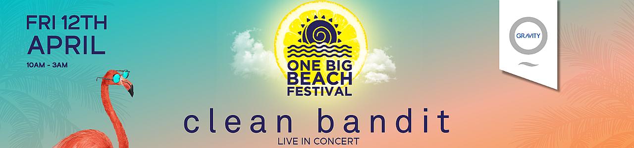 One Big Beach Festival w/ Clean Bandit & SIGMA