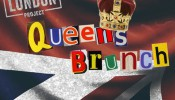 The London Project: The Queen's Brunch