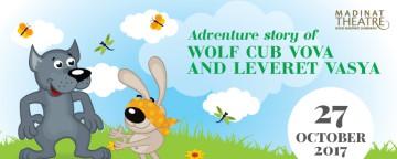 Adventure Story of Wolf Cub Vova & Leveret Vasya