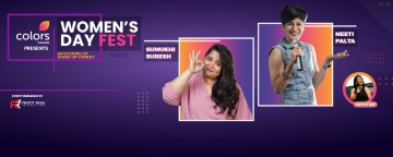 Colors TV Women's Day ft. Neeti & Sumukhi