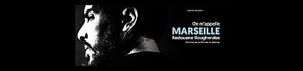Redouane Bougheraba On m'appelle Marseille