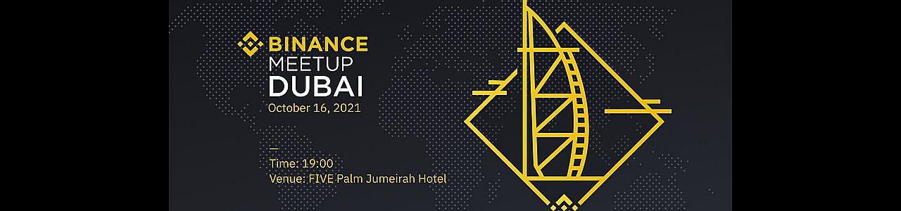 Binance Dubai Meet Up 2021 - SOLD OUT