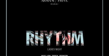Armani / Privé: Rhythm Ladies Night