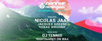 Groove On The Grass - Season 6 Opening w/ Nicolas Jaar, DJ Tennis & Nightmares On Wax