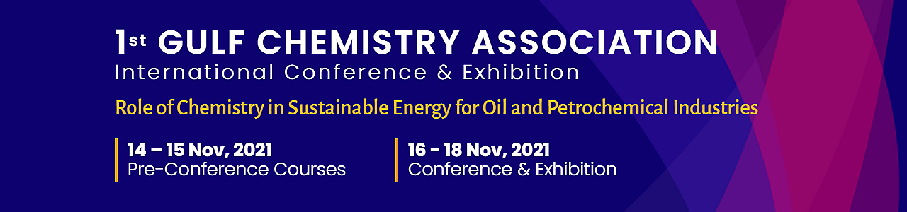 1st Gulf Chemistry Association International Conference & Exhibition