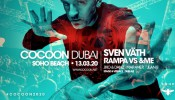 Soho Beach DXB Cocoon Dubai with Sven Väth and Rampa VS &ME