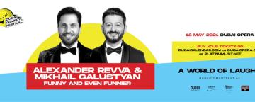Dubai Comedy Festival 2021: Alexander Revva & Mikhail Galustyan