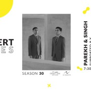 The Fridge Concert Series Season 30 Presented by Steve Madden: Parekh & Singh Supported by Varsha Vinn