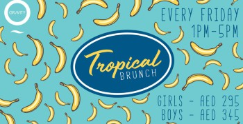 Zero Gravity Tropical Friday Brunch - POSTPONED