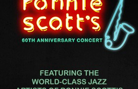 Ronnie Scott Live - 60th Anniversary Concert