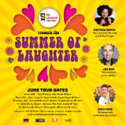 The Laughter Factory 'The Summer of Laughter' w/ Desiree Burch, Joe Bor & Nick Page - June 2018