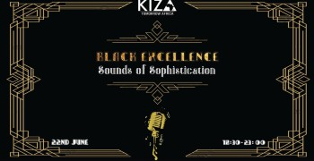 Kiza: Black Excellence - Sounds of Sophistication